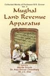 Mughal Land Revenue Apparatus: Collected Works of Prof. B R Grover, Vol. V: Amrita Grover, Dr Anju ...