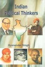 Indian Political Thinkers: Gyanender Singh