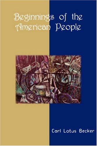 9788184561968: Beginnings of the American People