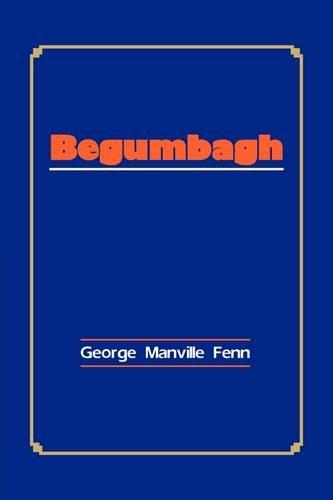 9788184562972: Begumbagh