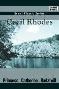 Cecil Rhodes: Princess Catherine Radziwill