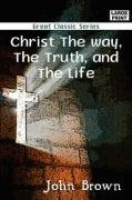 9788184563313: Christ the Way, the Truth, and the Life
