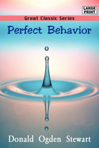 Perfect Behavior (Large Print) (9788184567717) by Kate Douglas Wiggin