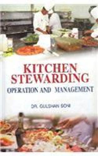 Kitchen Stewarding : Operation and Management: Gulshan Soni