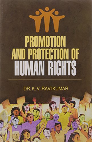 Promotion and Protection of Human Rights: Kumar K. V.