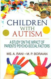 Children with Autism: Boraian M.P. Rani