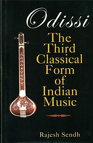 9788184576689: Odissi: The Third Classical Form of Indian Music