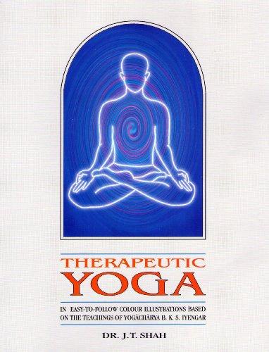 Therapeutic Yoga: J. T. Shah