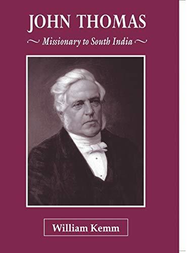 9788184650921: John Thomas: Missionary to South India