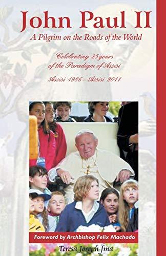 9788184651966: John Paul II: A Pilgrim on the Roads of the World