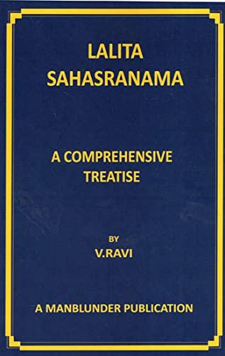 Lalita Sahasranama : A Comprehensive Treatise: V. Ravi