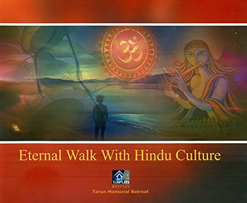 Eternal Walk With Hindu Culture