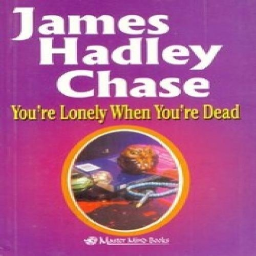 9788184680904: You're Lonely When You're Dead