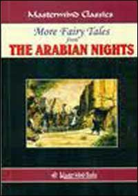 MORE FAIRY TALES FROM THE ARABIAN NIGHTS: E. Dixon Illustrated