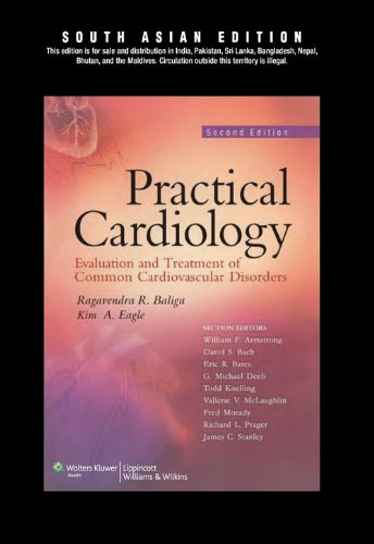 Practical Cardiology (Second Edition), (South Asian Edition): Kim A. Eagle,Ragavendra R. Baliga