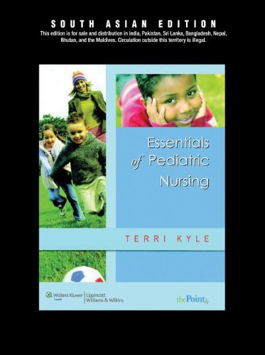 9788184731224: Essentials Of Pediatric Nursing
