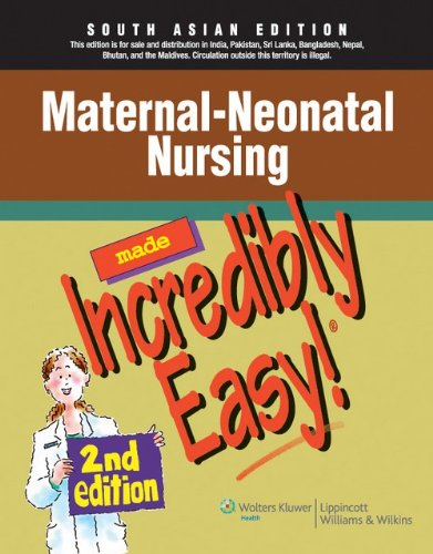 Made Incredibly Easy: Maternal - Neonatal Nursing, 2/E: SPRINGHOUSE