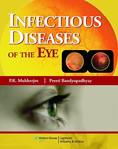 Infectious Diseases of the Eye: P.K. Mukherjee,Preeti Banyopadhyay