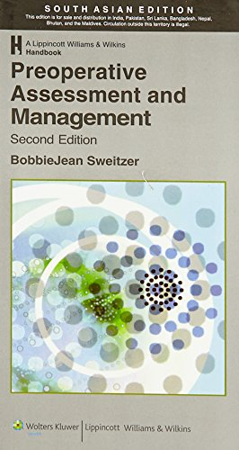 Preoperative Assesment and Management (Second Edition), (South Asian Edition): BobbieJean Sweitzer