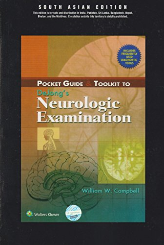 9788184732917: POCKET GUIDE AND TOOLKIT TO DEJONGS NEUROLOGIC EXAMINATION