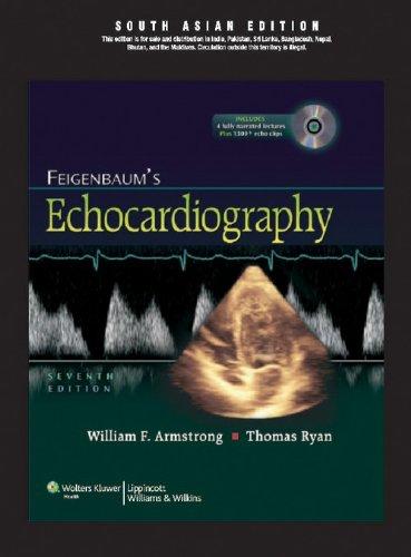 Feigenbaum?s Echocardiography (Seventh Edition), (South Asian Edition): Thomas Ryan,William F. ...