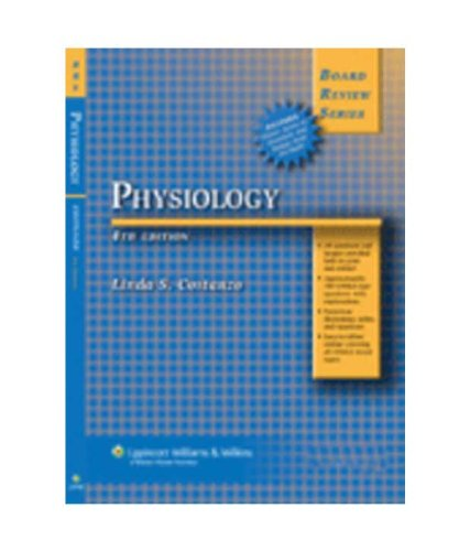 Board Review Series Physiology 5Th Ed.: Linda S Costanzo