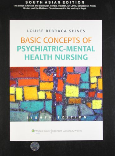 Basic Concepts of Psychiatric: Mental Health Nursing: Louise R. Shives