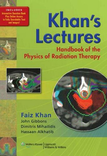 Khans Lectures-Handbook of the Physics of Radiation: Khan