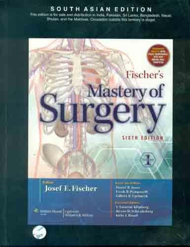Mastery of Surgery (Sixth Edition): Fischer