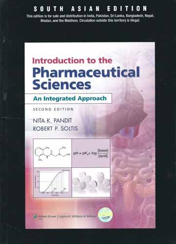 9788184736144: Introduction to the Pharmaceutical Sciences: An Integrated Approach, 2/E (PB)