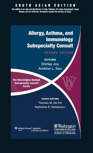 Allergy, Asthma, and Immunology Subspecialty Consult (Series: The Washington Manual Subspeciality ...