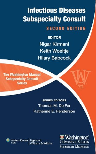 Infectious Disease Subspecialty Consult (The Washington Manual Subspecialty Consult Series), (...