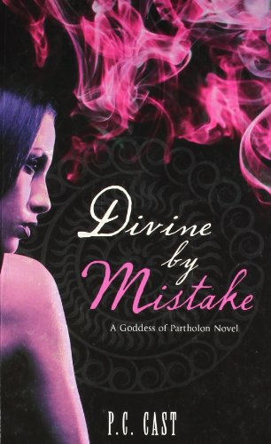 9788184746808: Divine By Mistake (goddess Of Partholon Book 1)