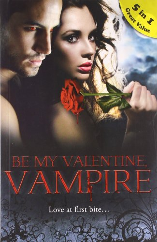 9788184748079: Be my valentine vampire