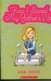 9788184770575: How I Saved My Fathers Life