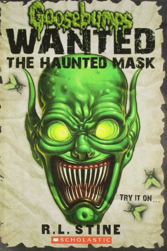 9788184770728: Scholastic India Gb Wanted - The Haunted Mask (Goosebumps Wanted)