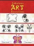 Fabulous Art Activities: Teresa Cornell,Amy Warner
