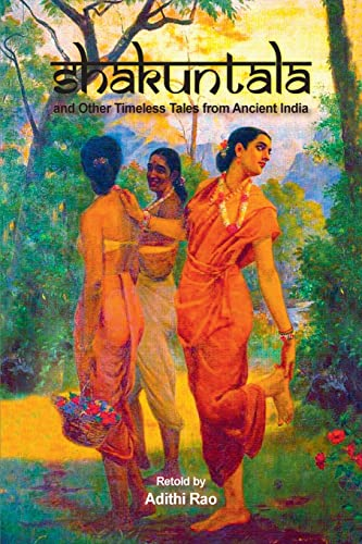 9788184776973: Shakuntala and Other Timeless Tales from Ancient India