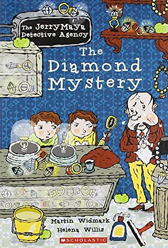 The Diamond Mystery: The Jerry Maya Detective: Helena Willis,Martin Widmark