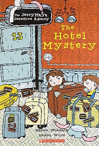 The Hotel Mystery: The Jerry Maya Detective: Martin Widmark,Helena Willis