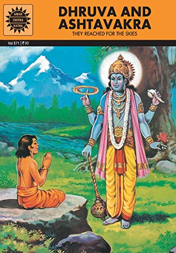 Dhruva and Ashtavakra: They Reached for the Skies (Vol. 571): Amar Chitra Katha