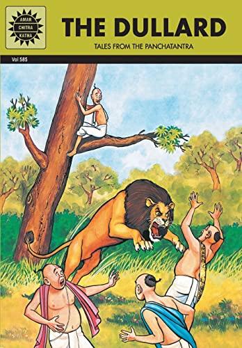 The Dullard: Tales from the Panchatantra (Vol. 585): Amar Chitra Katha