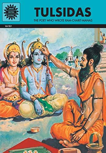 Tulsidas: The Poet Who Wrote Ram-Charit-Manas (Vol. 551): Amar Chitra Katha