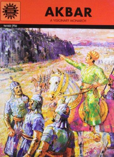 Akbar: A Visionary Monarch (Vol. 603): Amar Chitra Katha