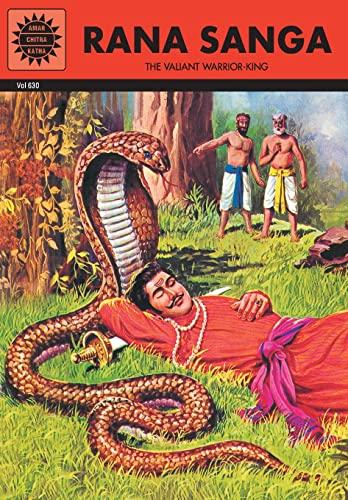 Rana Sanga: The Valiant Warrior-King (Vol. 630): Amar Chitra Katha