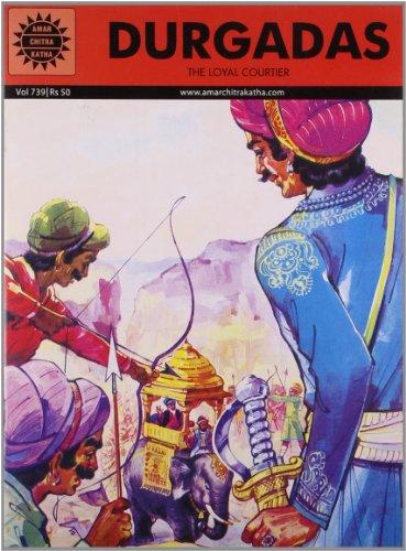 Durgadas: The Loyal Courtier (Vol. 739): Amar Chitra Katha