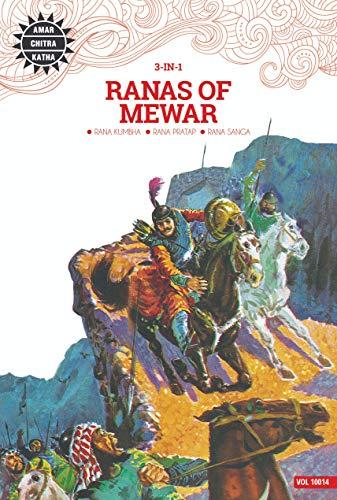 Ranas of Mewar: Rana Kumbha; Rana Sanga;: Amar Chitra Katha