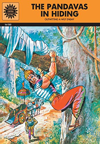 The Pandavas in Hiding: Outwitting a Wily Enemy (Vol. 593): Amar Chitra Katha