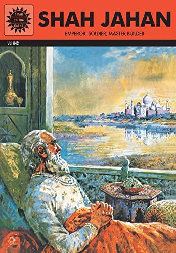 Shah Jahan (Vol. 642): Amar Chitra Katha