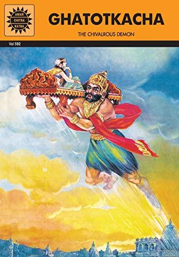 Ghatotkacha: The Chivalrous Demon (Vol. 592): Amar Chitra Katha